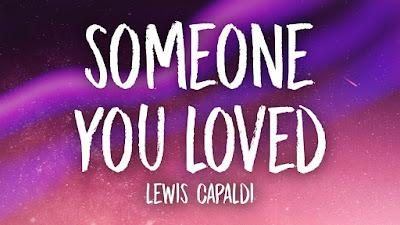 Lirik Lagu Someone You Loved ( Lewis Capaldi ) Dan Terjemahannya
