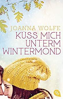 Neuerscheinungen im Oktober 2018 #1 - Küss mich unterm Wintermond von Joanna Wolfe