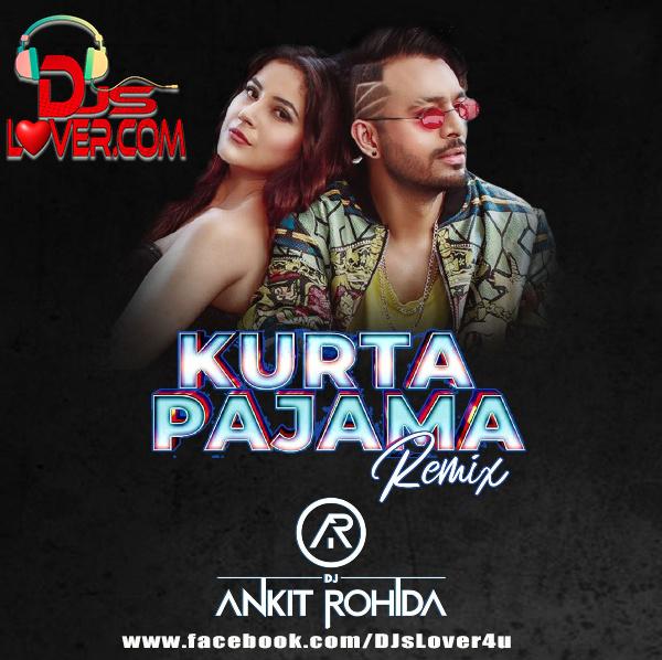 Kurta Pajama Remix DJ Ankit Rohida