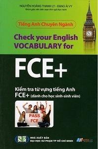 Tiếng Anh Chuyên Ngành - Kiểm Tra Từ Vựng Tiếng Anh FCE+ - Nguyễn Hoàng Thanh Ly