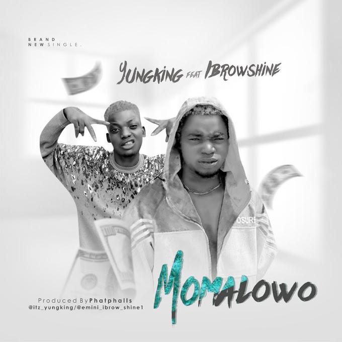 [Music] Young King ft Ibroshine - Momalowo