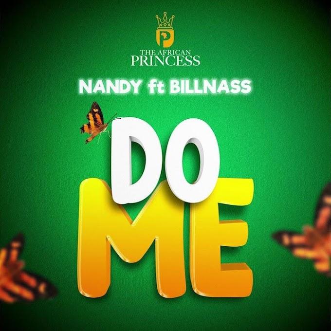 Nandy Ft Billnass – Do me | Audio |