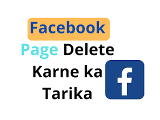 Facebook Page Delete Karne ka Tarika