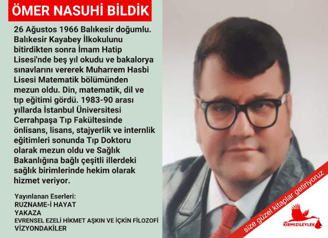 Tıp Doktoru/Yazar Ömer Nasuhi Bildik