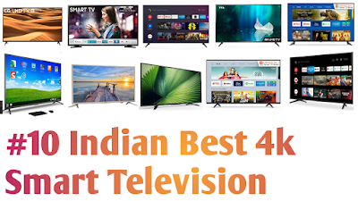 # 10 India's Best Smart 4k LED Televisions ( TV ) 2020 | Price And Review