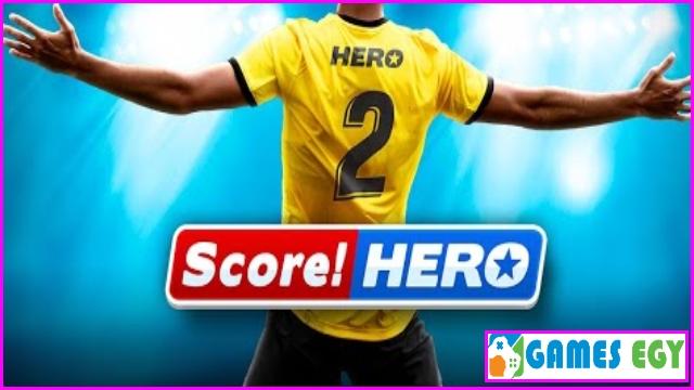 لعبة score hero 2 للأندرويد كاملة