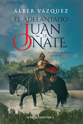 El adelantado Juan de Oñate - Álber Vázquez (2019)