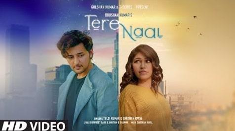 Tere Naal Lyrics in Hindi, Darshan Raval, Tulsi Kumar, Lyrics in Hindi, Hindi Songs Lyrics