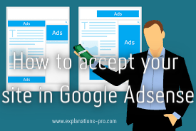 How to accept your site in Adsense in just 24 hours