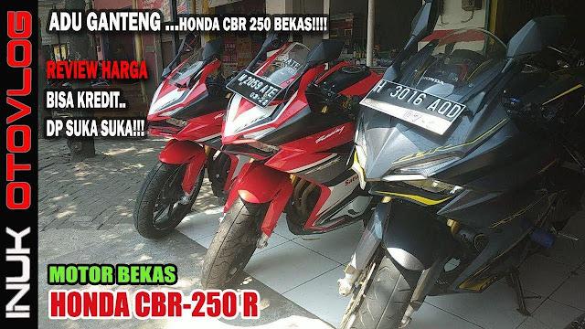 Daftar Harga Motor Bekas Honda CBR 250RR by inukotovlog