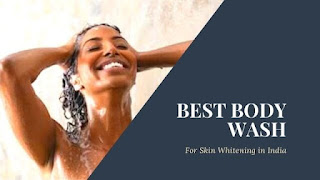 Best Body Wash for Skin Whitening