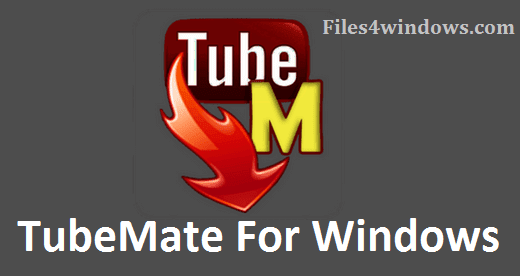 Downoad-TubeMate-For-Windows