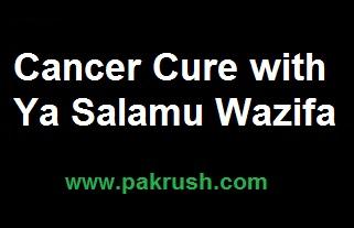 Ya Salamu for cancer treatment
