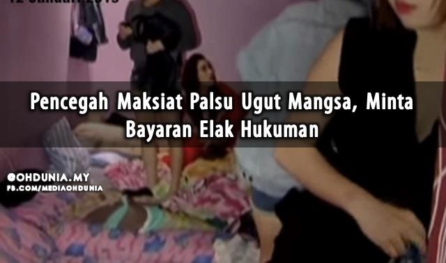 Pencegah Maksiat Palsu Ugut Mangsa, Minta Bayaran Elak Hukuman