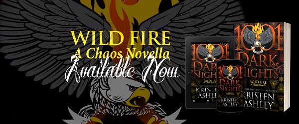 Wild Fire. A Chaos Novella. Available Now.