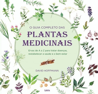 O Guia Completo das Plantas Medicinais (David Hoffman)