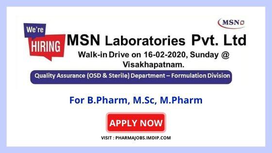 MSN Laboratories walk-in-interview for B.Pharm, M.Pharm on 16th Feb 2020.
