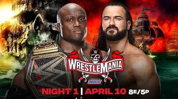 عرض راسلمينيا 37 الليلة الأولى مترجم كامل WWE WrestleMania 37 Night 1، عروض المصارعة
