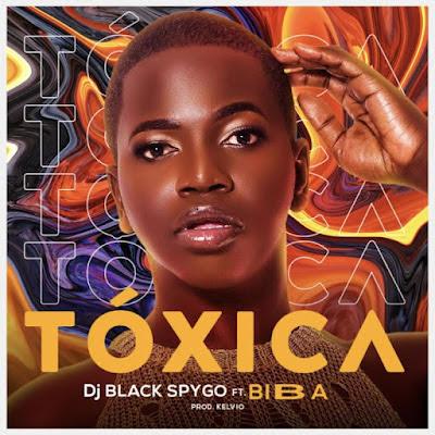 Dj Black Spygo - Tóxica (feat. Biba) [Download]