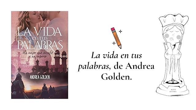 libro La vida en tus palabras Andrea Golden