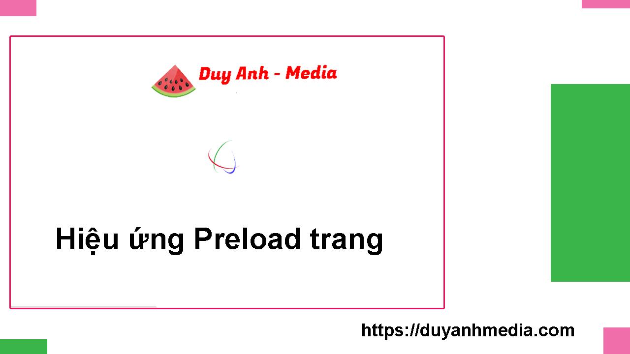 Hiệu ứng Preload trang đẹp cho Blogger