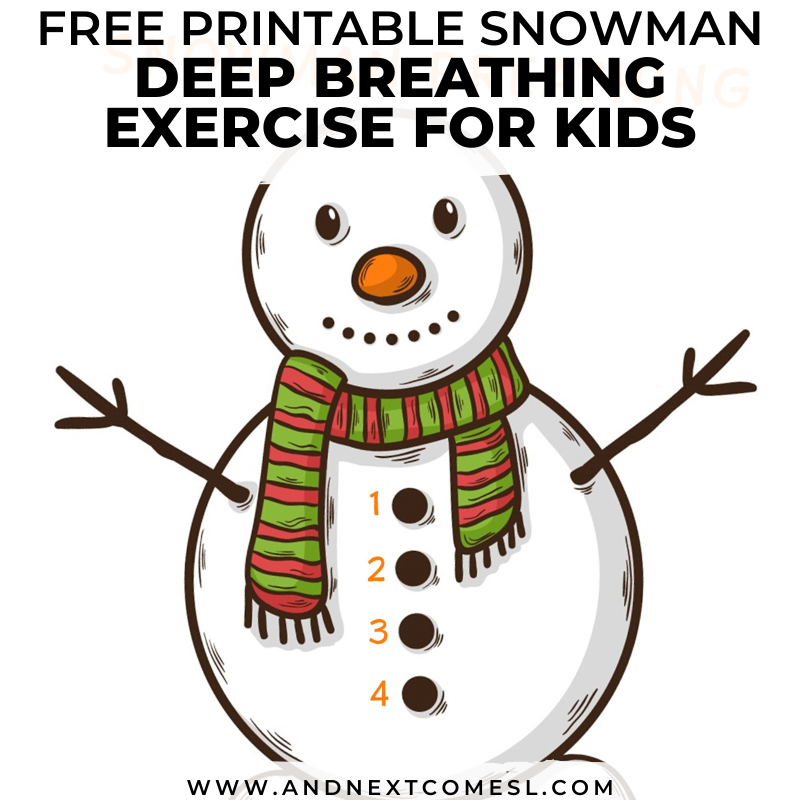 Snowman Deep Breathing Exercise Free Printable Poster Included And Next Comes L Hyperlexia Resources