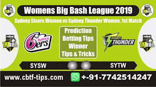 Who will win Today, WBBL T20 2019, 1st Match SYTW vs SYSW