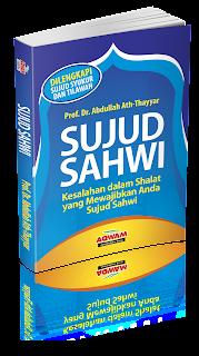Sujud Sahwi | TOKO BUKU ONLINE SURABAYA