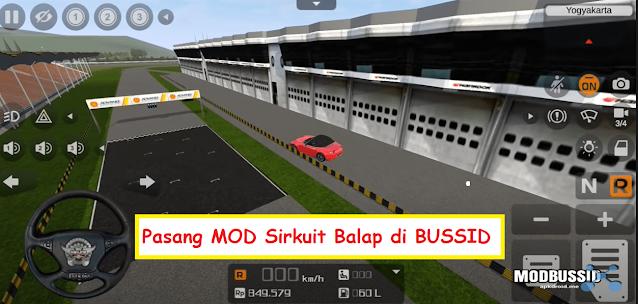 Cara pasang mod sirkuit balap di bus simulator indonesia