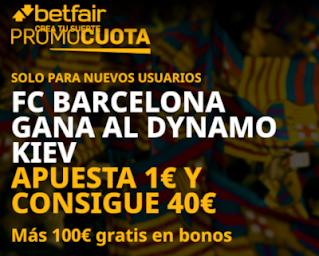 betfair promocuota champions Kiev vs Barcelona 24-11-2020