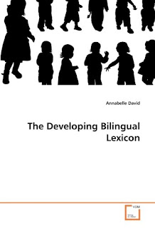 The Developing Bilingual Lexicon, Annabelle David