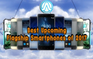 War of theUpcoming Flagship Smartphones Began this Year Andro Root