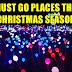 12 Must Go Places This Christmas Season.