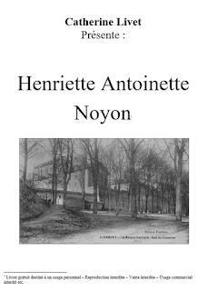 """Couverture du livre """"Henriette Noyon"""" par Catherine Livet"""