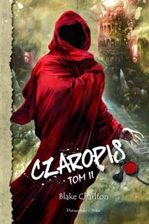 Czaropis. Tom II - Blake Charlton