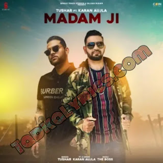 Madam Ji Karan Aujla punjabi lyrics of songs