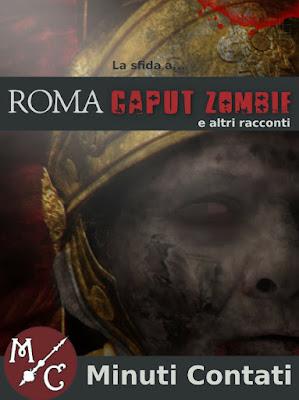 "La sfida a ""Roma Caput Zombie"""