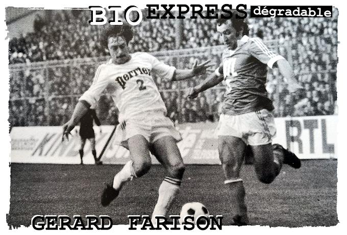 BIO EXPRESS DEGRADABLE. Gérard Farison (15/3/1944-8/9/2021).