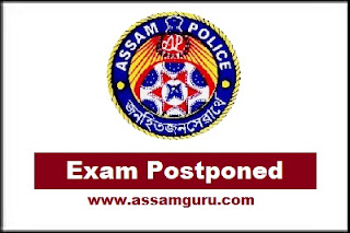 Assam Police Exam Postponed
