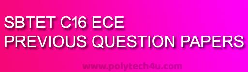 DIPLOMA ECE PREVIOUS QUESTION PAPERS C-16 SBTETAP