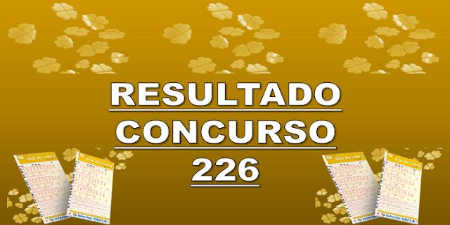 Sorteio 226 resultado dia de sorte – prêmio R$ 600 mil