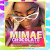 Mimae - Chocolate (Prod. by Revolution Music) [2018]