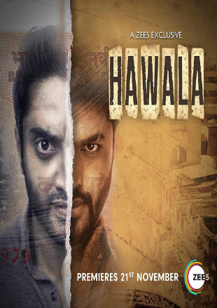 Hawala 2019 Full Hindi Episode Download HDRip 720p