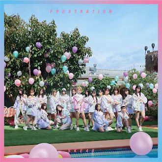[Lirik+Terjemahan] SKE48 - FRUSTATION (FRUSTASI)