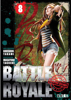 Review del manga Battle Royale Ed. Deluxe Vol.7 y 8 de Koushun Takami y Masayuki Taguchi - Editorial Ivrea