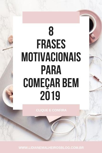 8 Frases motivacionais para começar bem 2019