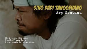 Lirik ary kencana sing dadi tanggehang