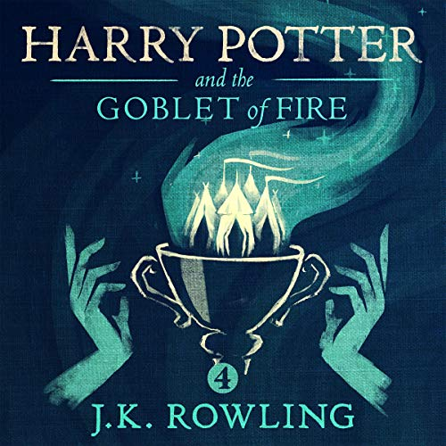 Harry Potter and the Goblet of Fire, Book 4 Audiobook By: J.K. Rowling