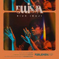 Parlemen Pop, Ellisya – Riuh Imaji