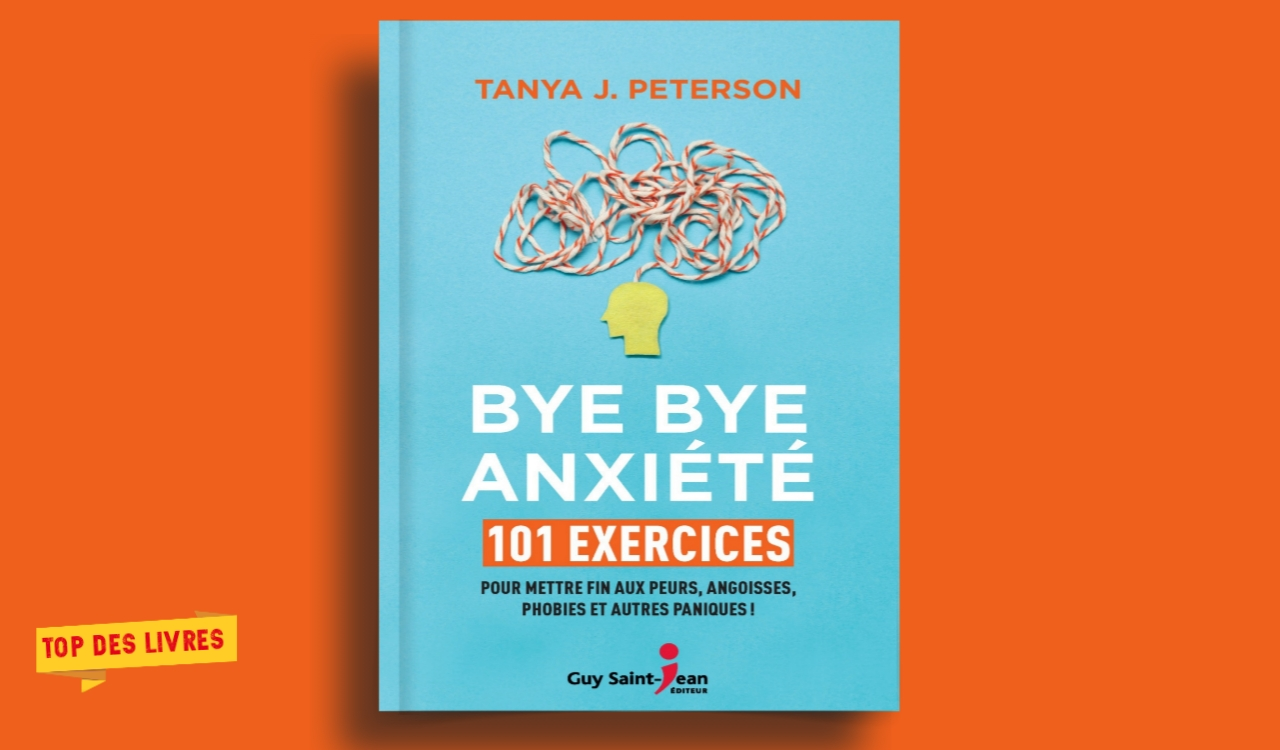 Télécharger : Bye Bye anxiété en pdf